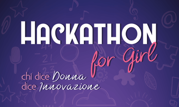 Need For Nerd Hackathon for Girls: chi dice donna dice innovazione